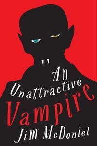 An unattractive vampire small