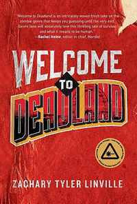 Welcome to deadland zachary tyler linville poster