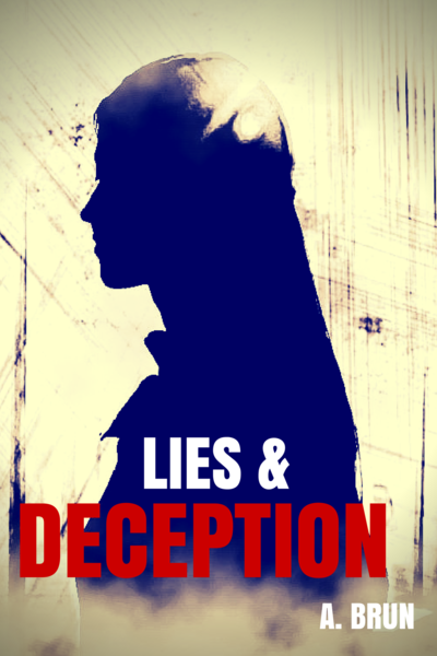 Lies and deceptions