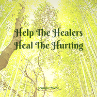 Heal the healers quote