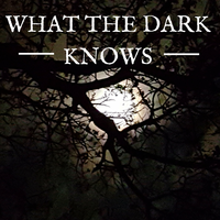 What the dark knows
